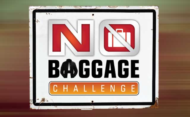 Reader challenge #5: Take your own No Baggage Challenge